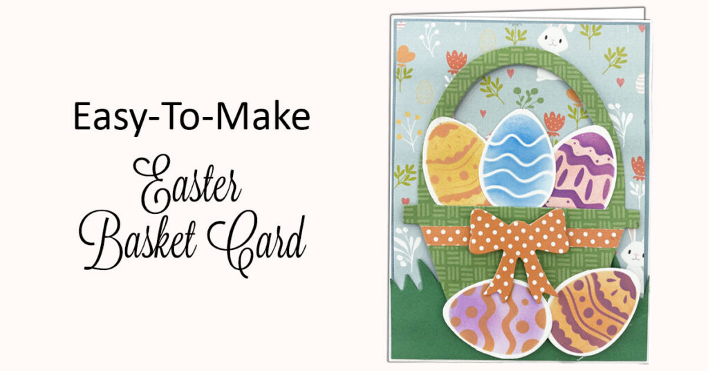 DIY Easter Basket Card
