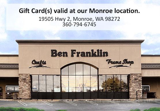 Gift Card valid at Ben Franklin