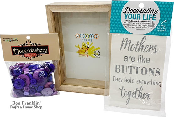 Mothers are Like Buttons Shadowbox