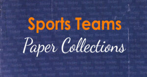 Sports Teams Paper Collections