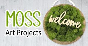 Moss Art Projects